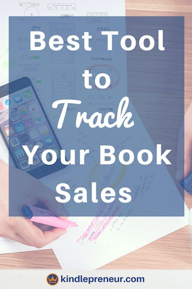 Best tool for tracking book sales book sales tracker sell more books author