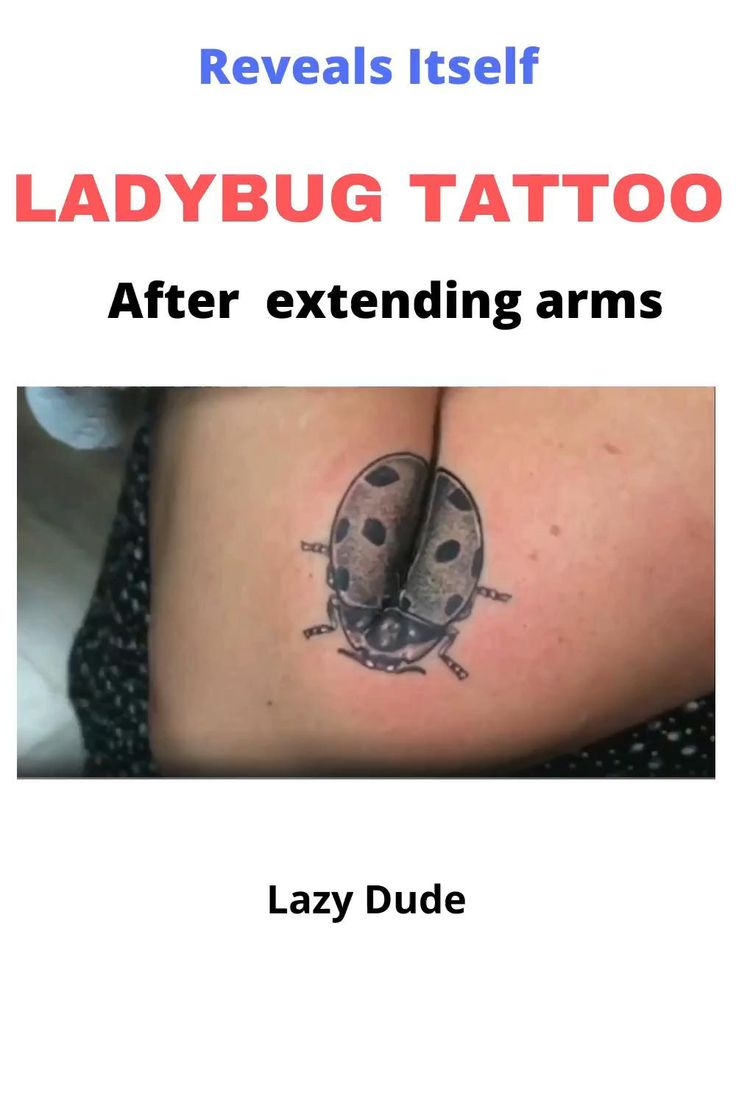 Ladybug tattoo fully reveals only after you extend your