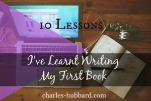 10 lessons I've learnt writing my first book