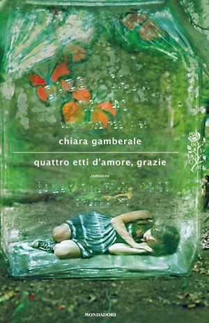 Chiara Gamberale, Quattro etti d'amore, grazie. Recensione