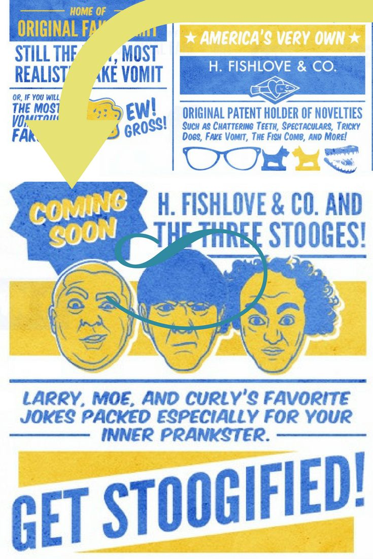 Coming Soon. The Three Stooges most loved pranks from the original pranksters, H. FIshlove & Co.