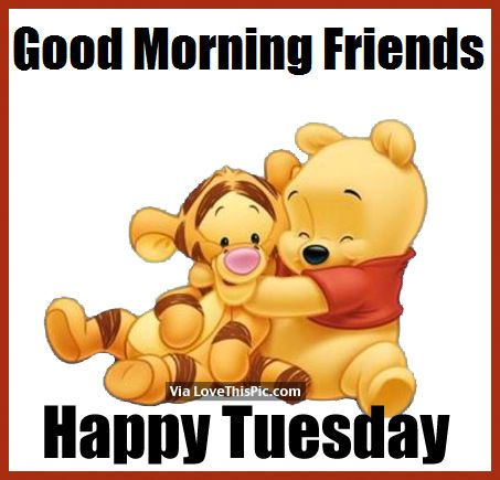 Good Morning Friends, Happy Tuesday good morning tuesday tuesday quotes good morning quotes happy tuesday good morning tuesday quotes happy tuesday morning tuesday morning facebook quotes tuesday image quotes happy tuesday good morning