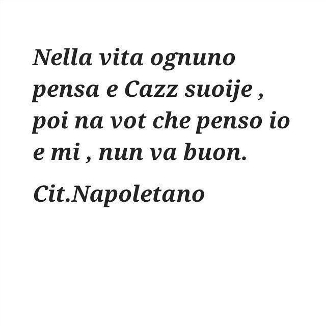 @citazioni_napoletane  #citazioninapoletane#napule#naples#campania#vesuvio#sud#madeinsud#aforismi#frasi#parole#pensieri#ilovenapoli#me
