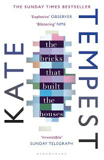 Carpe Librum: Review: The Bricks That Built the Houses by Kate Tempest