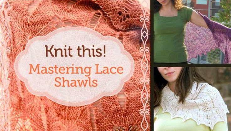 Learn to knit two beautiful lace shawls with Laura Nelkin as she sends you on a lace journey that is out of this world!