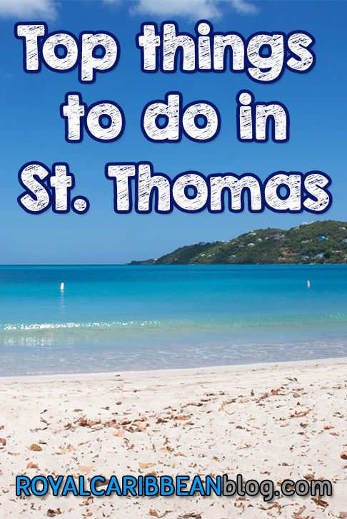 """Many Royal Caribbean ships make stops in a little piece of paradise that just so happens to be part of the United States, St. Thomas. Known as """"the..."""
