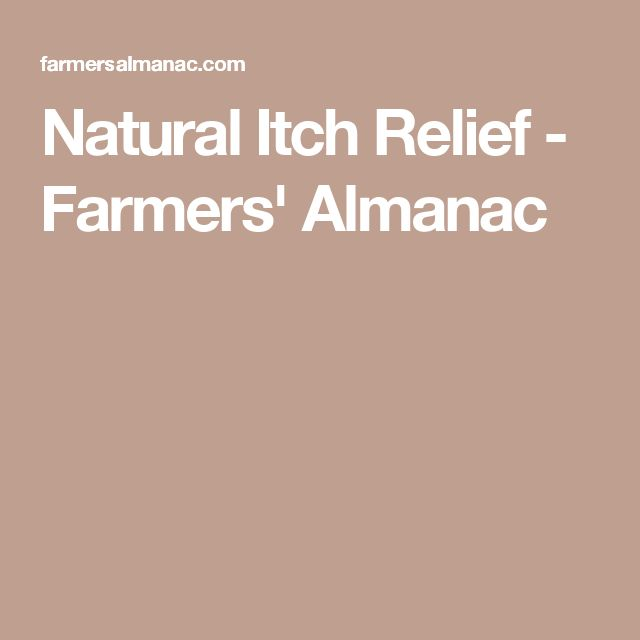 Natural Itch Relief - Farmers' Almanac