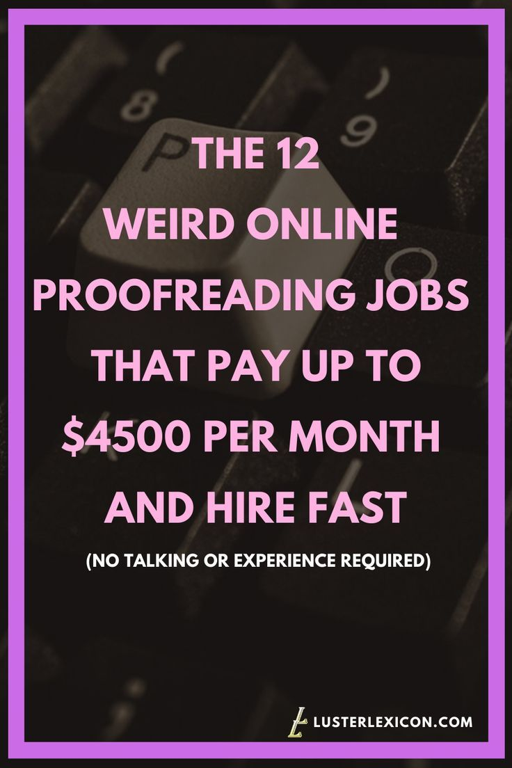 12 Best Online Proofreading Jobs And How To Get Hired Now Work