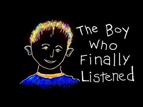 kids story - The Boy Who Finally Listened An inspiring 4 minute movie with beautiful illustrations, music and narration.