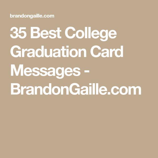 35 Best College Graduation Card Messages - BrandonGaille.com
