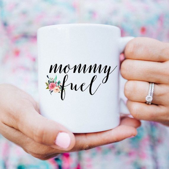 Mommy Fuel Coffee Mug by Sweet Water Decor
