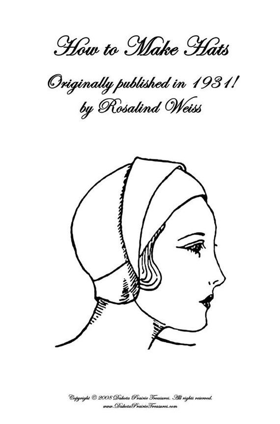 1931 Flapper Hat Patterns MILLINERY Book How to Make