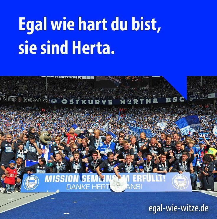 Egal wie hart du bist, sie sind Herta.