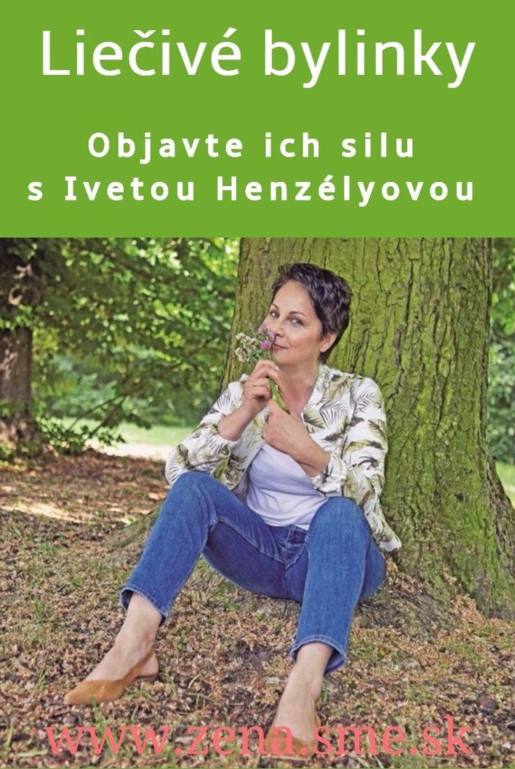 Iveta Henzélyová pôsobila niekoľko rokov v oblasti školstva, no vždy ju zaujímali bylinky a rastliny.  Tvrdí, že Slovenky sa znovu učia rozumieť liečivým rastlinám.