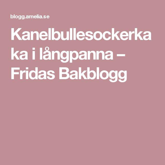 Kanelbullesockerkaka i långpanna – Fridas Bakblogg