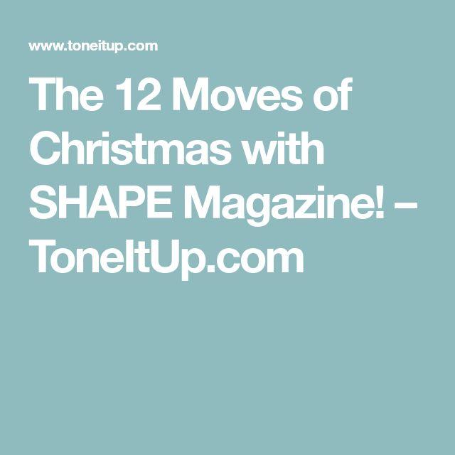 The 12 Moves of Christmas with SHAPE Magazine! – ToneItUp.com