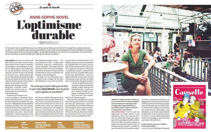 NOUALHAT, Laure, 2015. Anne-Sophie Novel: l'optimisme durable. In: Causette. octobre 2015. n°60, p.14. Voir aussi : https://www.causette.fr/le-mag/lire-article/article-1287/la-optimisme-durable.html