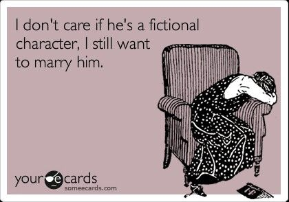 'I don't care if Damon Salvatore is a fictional character, I still want to marry him!' #ecards #funny