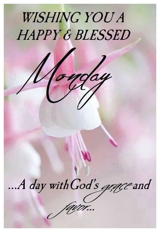 20+Best BlessingsQuotes and status for Monday, Monday Blessings Images For Facebook, Monday Morning Blessings and quotes, Happy Monday Blessings And quotes with images.Monday Blessings ImagesA PRAYER FOR THE COMING WEEKDear Lord,Make me strong in spirit,Courageous in...