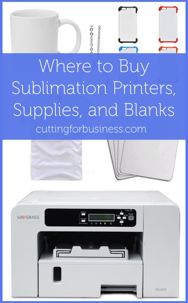 Where to Buy Sublimation Printers, Supplies, and Blanks - Great for Silhouette Cameo and Cricut crafters - by cuttingforbusiness.com