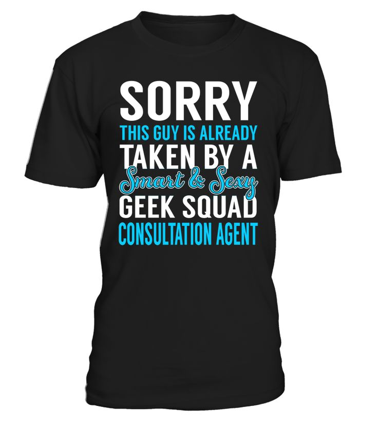 Sorry This Guy Is Already Taken By A Smart & Sexy Geek Squad Consultation Agent #GeekSquadConsultationAgent