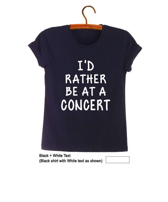 Awesome Clothes For Teenage Girls Nice Amazing Id rather be at a concert TShirt Teen Fashion Funny Tumblr Womens G... Check more at http://24shopping.tk/fashion-clothes/clothes-for-teenage-girls-nice-amazing-id-rather-be-at-a-concert-tshirt-teen-fashion-funny-tumblr-womens-g/