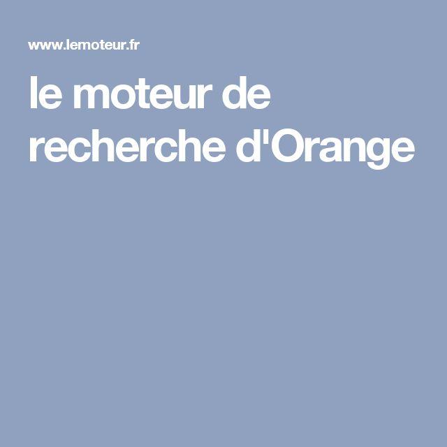 le moteur de recherche d'Orange