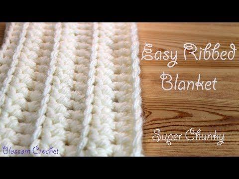 Easiest & Fastest Crochet Blanket - Ribbed / Ridged - Super Chunky - YouTube