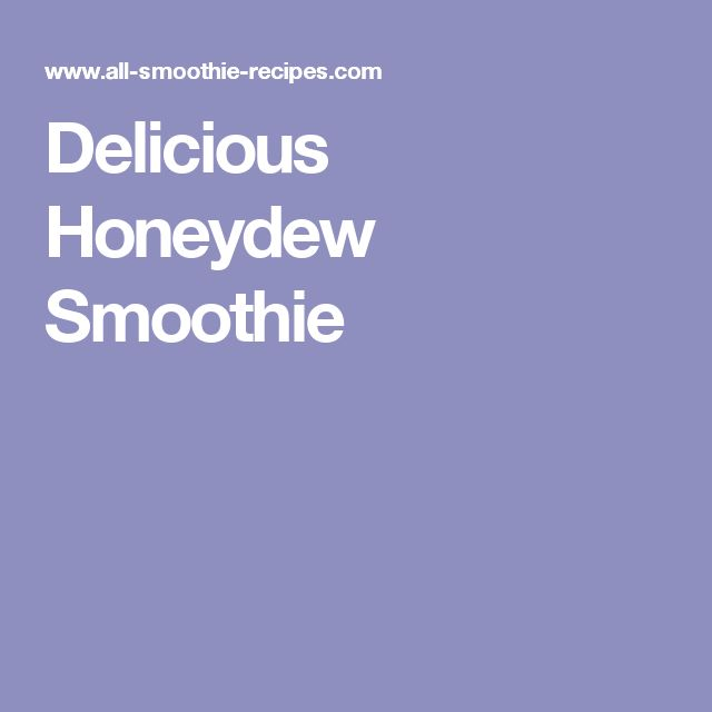 Delicious Honeydew Smoothie