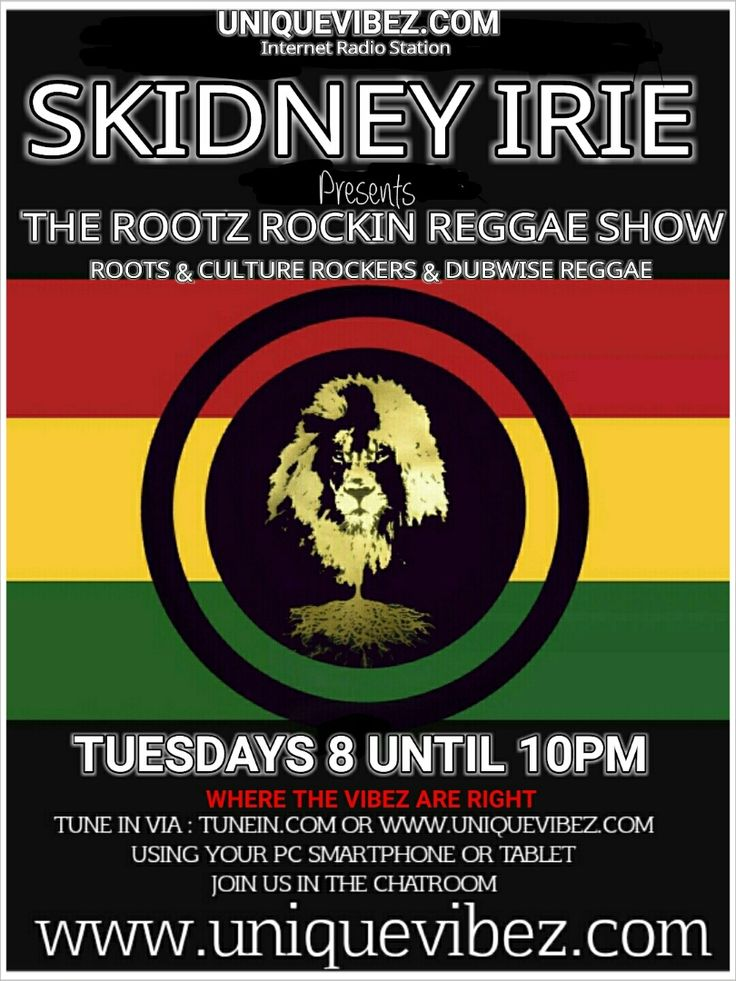 Join Skidney Irie every Tuesday evening 8-10pm UK time for his Roots Rockin Reggae Show playing the best in roots reggae, roots & culture, dub, steppers, rockers and dubwise.