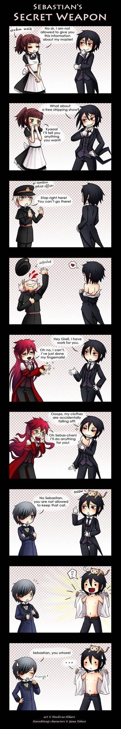 Sebastian, you whore