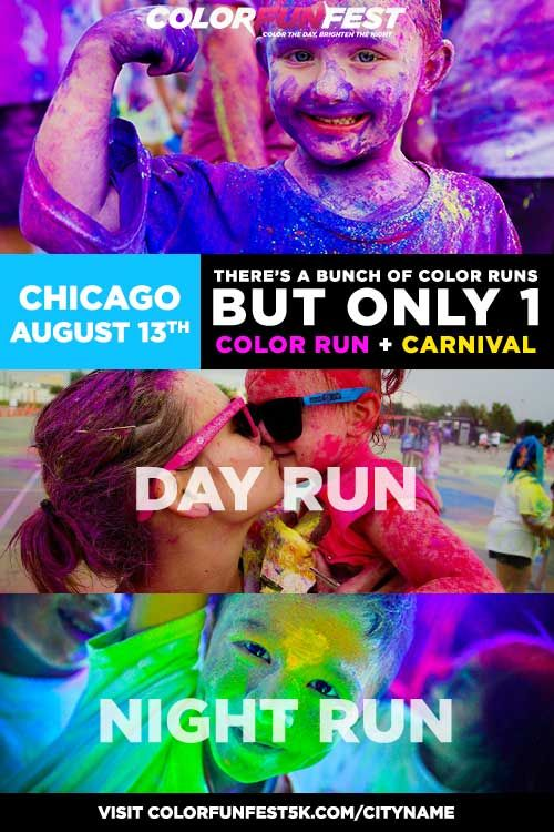 Add some color to Family night/day at Color Fun Fest 5K Chicago, A family-friendly run/walk promoting fitness and fun with the entire family. Kids 12 & Under Are Free!