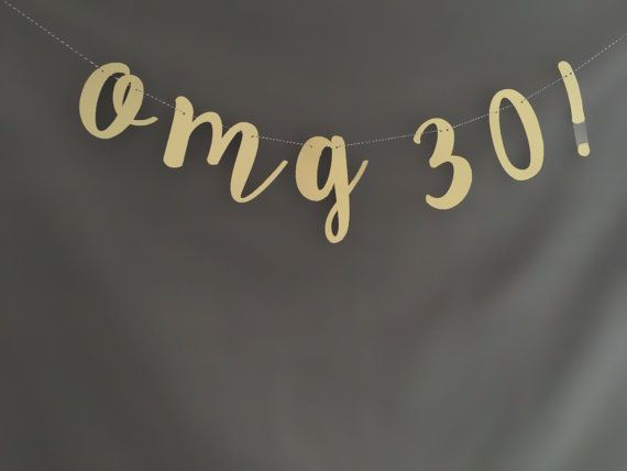 8 best images about 30th on Pinterest 30th birthday 30th birthday
