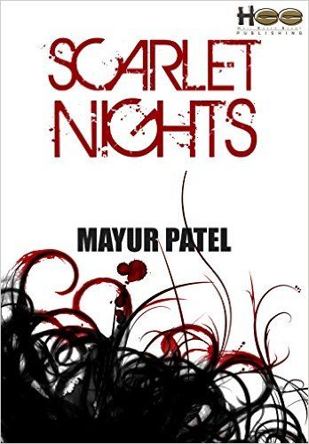 Outset-Rakhi Jayashankar's blog: Review of Scarlet Nights by Mayur Patel