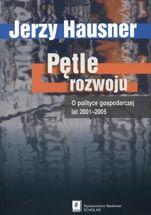 Wydawnictwo Naukowe Scholar :: :: PĘTLE ROZWOJU O polityce gospodarczej lat 2001–2005