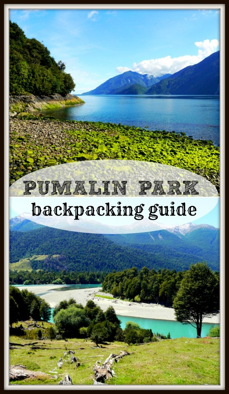 Complete hiking and camping guide to Pumalin park, Patagonia, Chile