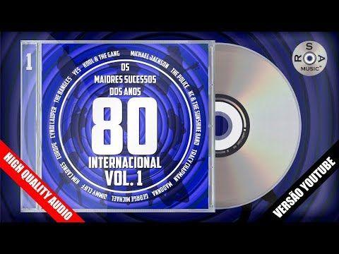 Os Maiores Sucessos dos Anos 80 Internacional Vol  1 (Versão