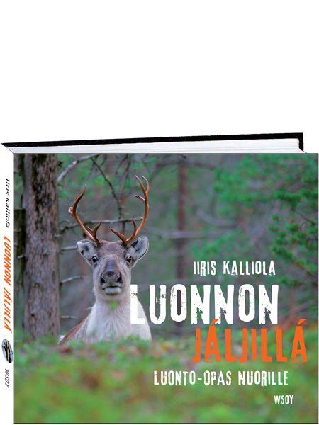 Upeasti kuvitettu Luonnon jäljillä -kirja kertoo kattavasti ja nuorta lukijaa kiehtovalla tavalla kotimaamme monimuotoisesta luonnosta. Komeat kontiot, väijyvät ilvekset, rakennusmestarimajavat, liitävät linnut… Suomen luonnossa riittää ihmeteltävää, ihailtavaa ja opittavaa.