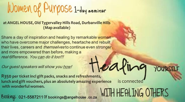 Women of Purpose 1-day seminarOur Women of Purpose seminars are aimed at inspiring, motivating and uplifting women in South Africa.  It is open to all genres of women: corporate executives, home executives, teachers, healers, entrepreneurs and women from all demographics.Women are the heartbeat of society. In supporting each other in sharing our unique experiences, life journeys, accomplishments and difficulties, we learn