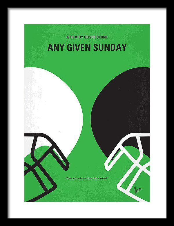 Any Framed Print featuring the digital art No420 My Any Given Sunday Minimal Movie Poster by Chungkong Art