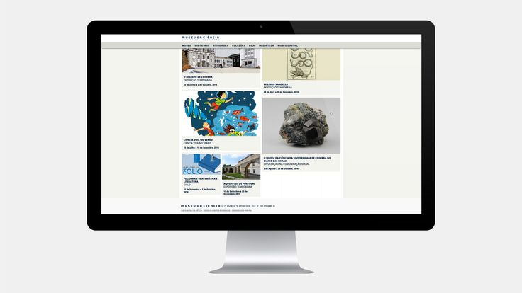 FBA. worked from the beggining with the University of Coimbra Science Museum, namely by creating the museum's visual identity and working on the design of the permanent exhibition.  During 2013, FBA developed the Museum's website, which received the 2014 APOM award (Portuguese Association of Museology).
