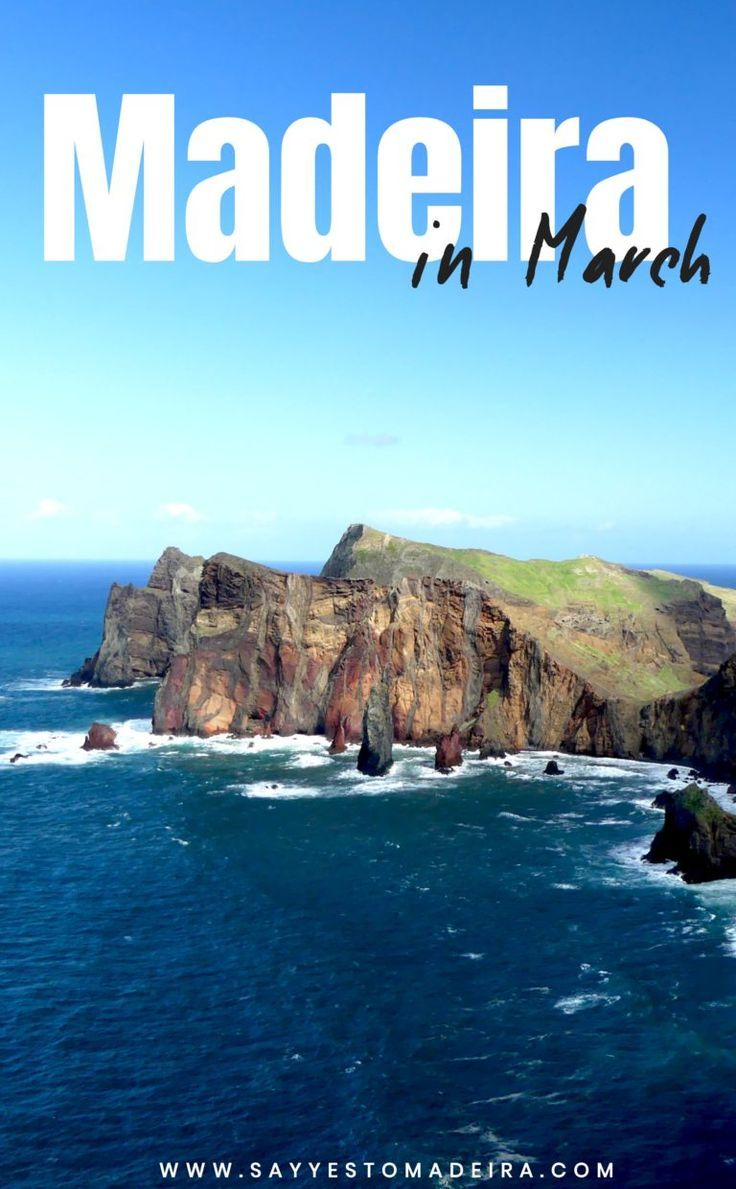 Your Madeira Story 4 Seasons In 7 Days Madeira Island In March