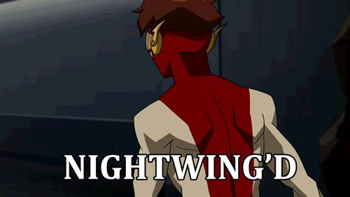 If you can't tell already, Nightwing's my favorite hero