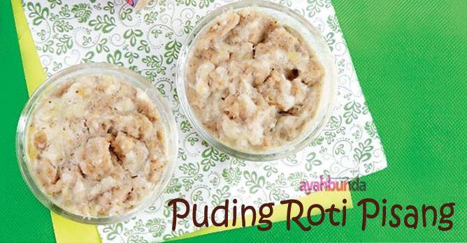 Puding Roti Pisang :: Banana Bread Pudding :: Klik link di atas untuk mengetahui resep puding roti pisang