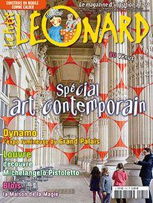 Un dossier spécial consacré à l' art contemporain. Dynamo : l' électricité et l' expo lumineuse au Grand Palais. La maison de la Magie à Blois. Découvre Pistoletto au Louvre