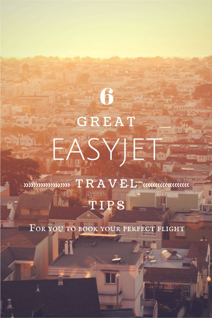 6 Tips on How To Book Your Best Flight With Easyjet!!  #Easyjet, #Traveltips, #flight, #bookingtips, #easyjetflight, #travelling, #planes