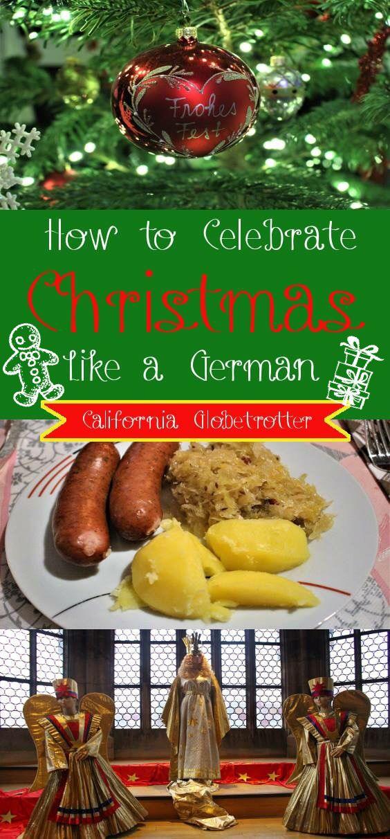 How to Celebrate Christmas Like a German - Glühwein, Sausages, Christmas Markets - California Globetrotter