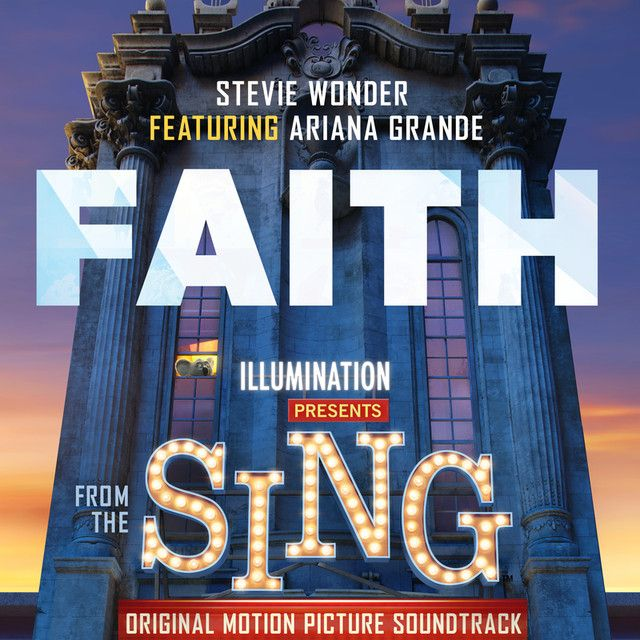 """""""Faith - From """"Sing"""" Original Motion Picture Soundtrack"""" by Stevie Wonder Ariana Grande was added to my Niamh's List playlist on Spotify"""