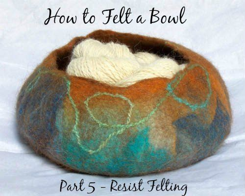 Picture of How to Felt a Bowl, Resist Felting
