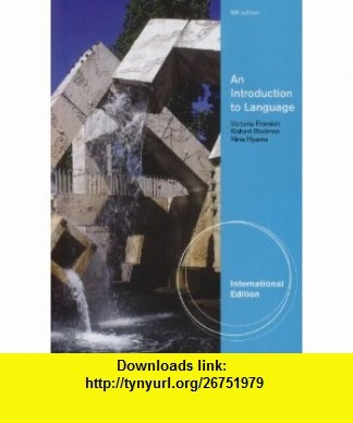 As 11 melhores imagens em books torrents no pinterest livros an introduction to language 9781439082416 victoria fromkin robert rodman nina hyams fandeluxe Choice Image